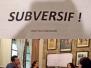 Subversif! Rehearsal